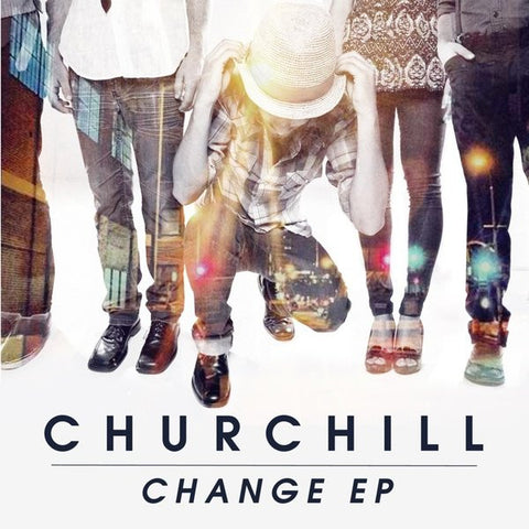 Churchill: Change EP