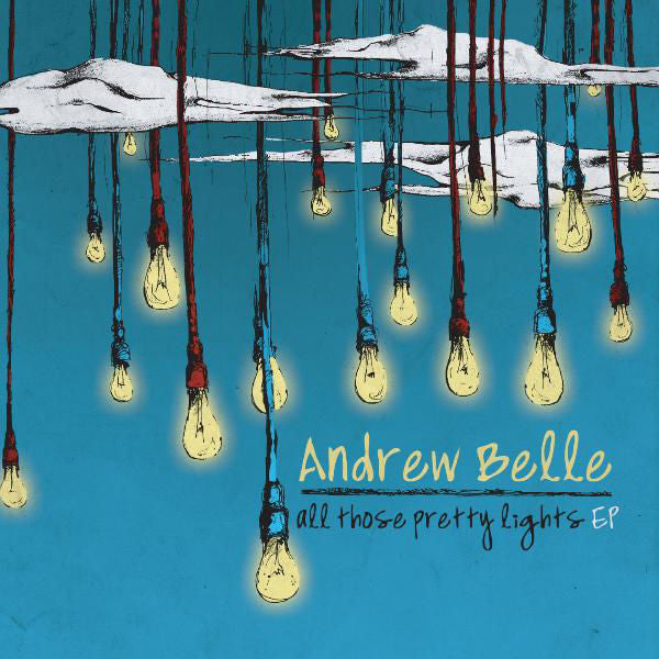 Andrew Belle: All Those Pretty Lights EP CD