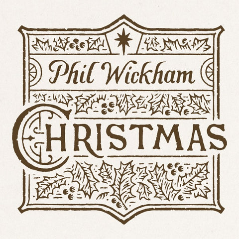 Phil Wickham Christmas CD