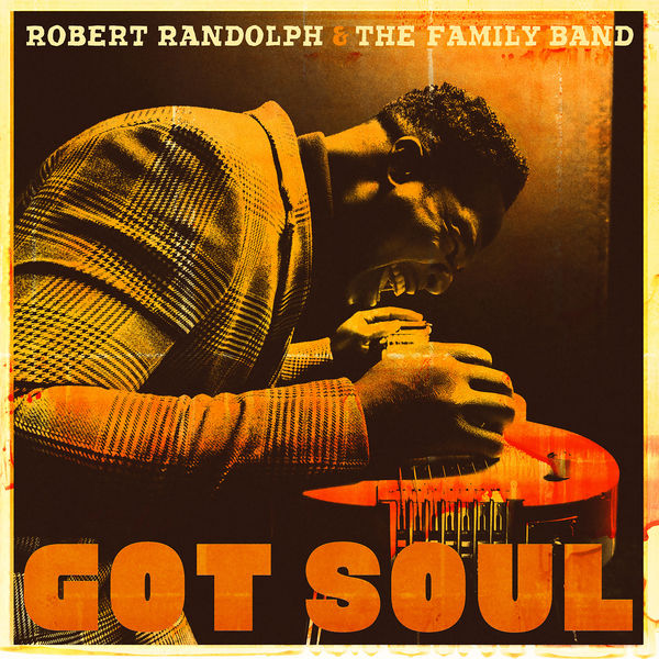 Robert Randolph & The Family Band: Got Soul Vinyl LP