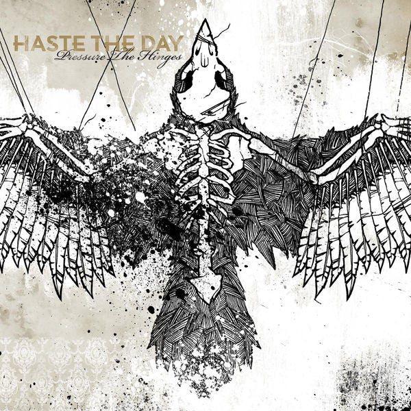 Haste The Day: Pressure The Hinges CD