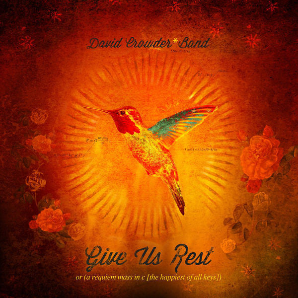 David Crowder Band: Give Us Rest (A Requiem Mass in C) CD