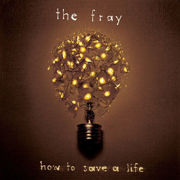 The Fray: How To Save A Life CD