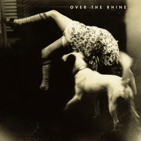 Over The Rhine: Good Dog Bad Dog CD