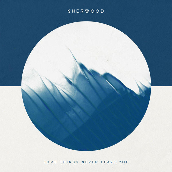 Sherwood: Some Things Never Leave You CD