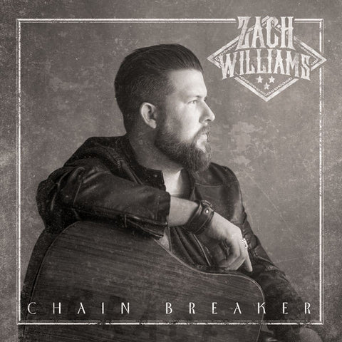 Zach Williams: Chain Breaker CD