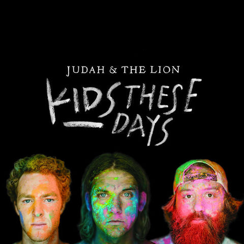 Judah & The Lion: Kids These Days CD