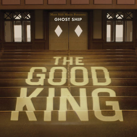 Ghost Ship: The Good King CD