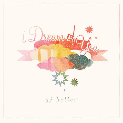 JJ Heller: I Dream Of You CD