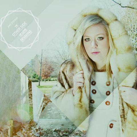 Amy Stroup: The Other Side of Love Sessions CD