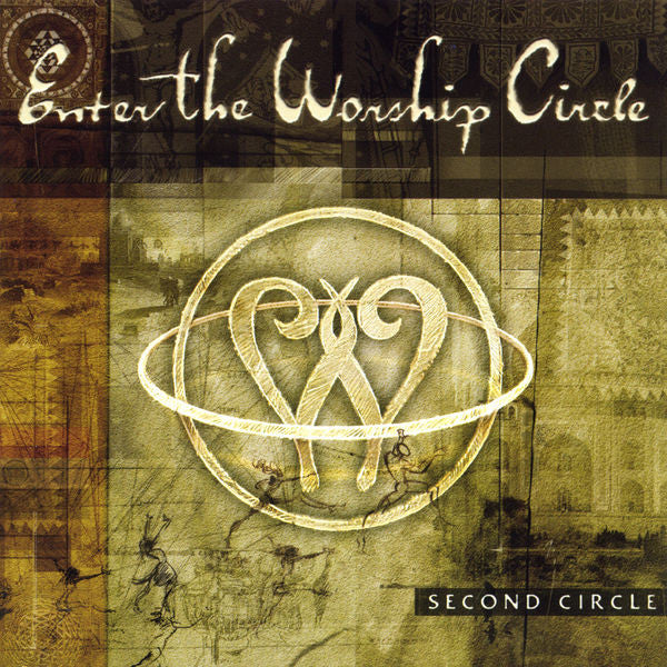 Enter The Worship Circle: Second Circle CD