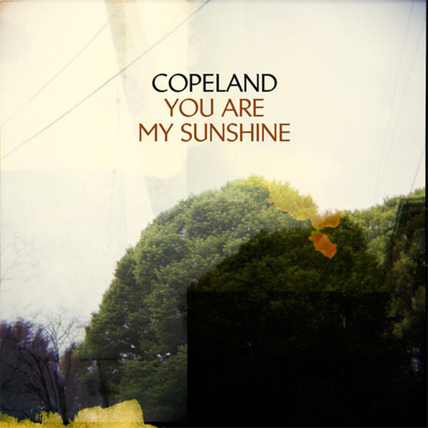 Copeland: You Are My Sunshine Limited Edition Vinyl LP