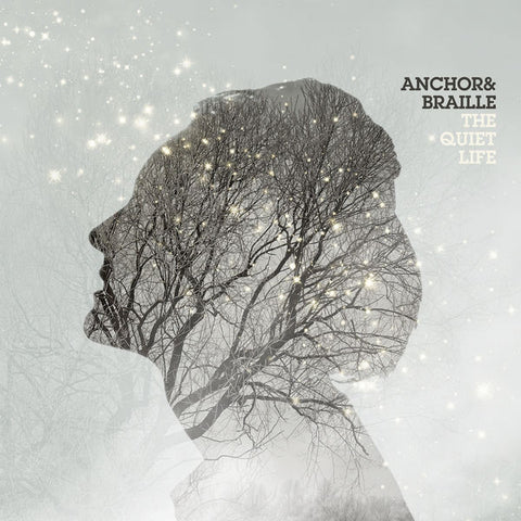 Anchor & Braille: Quiet Life CD
