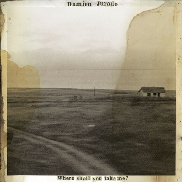 Damien Jurado: Where Shall You Take Me?