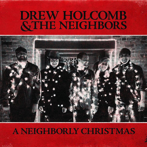 Drew Holcomb & The Neighbors: A Neighborly Christmas CD