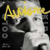 Cold War Kids: Audience Limited Edition Vinyl LP
