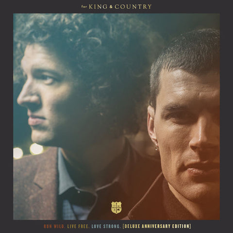 For King & Country: Run Wild. Live Free. Love Strong. Anniversary CD
