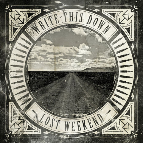 Write This Down: Lost Weekend CD