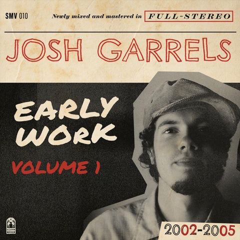 Josh Garrels: Early Work Vol. 1 CD
