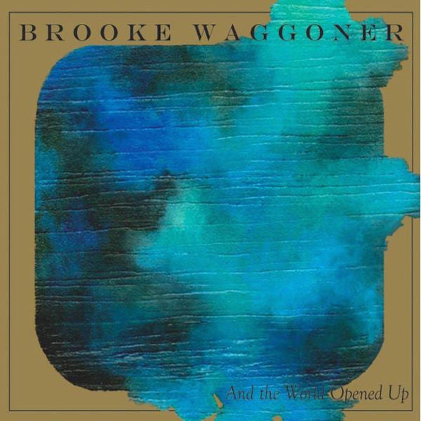 Brooke Waggoner: And The World Opened Up (Live) DVD