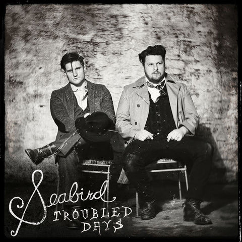 Seabird: Troubled Days CD