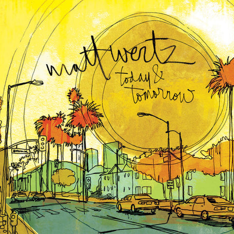 Matt Wertz: Today & Tomorrow EP