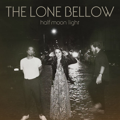 The Lone Bellow: Half Moon Light CD