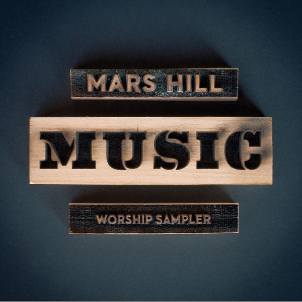Mars Hill Music: Mars Hill Music Worship Sampler CD