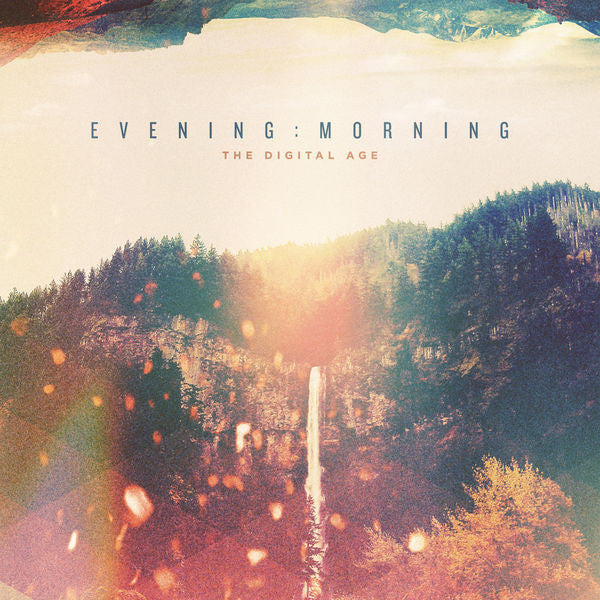 The Digital Age: Evening: Morning CD