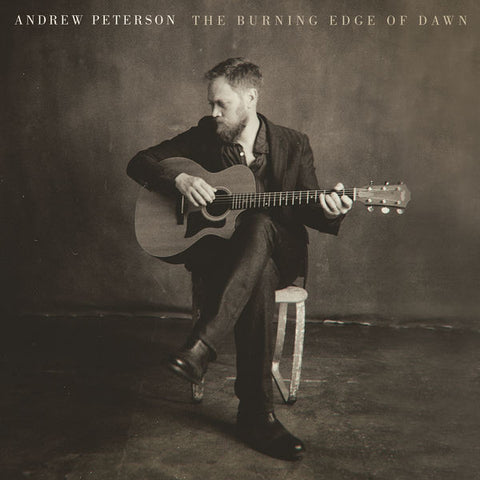 Andrew Peterson: The Burning Edge of Dawn CD