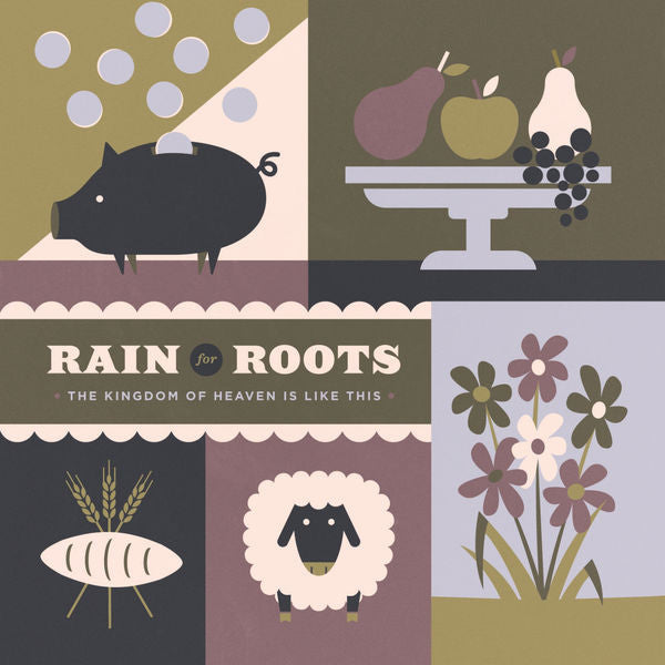 Rain For Roots: The Kingdom of Heaven Is Like This CD