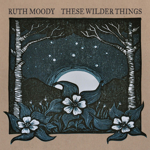 Ruth Moody: These Wilder Things CD
