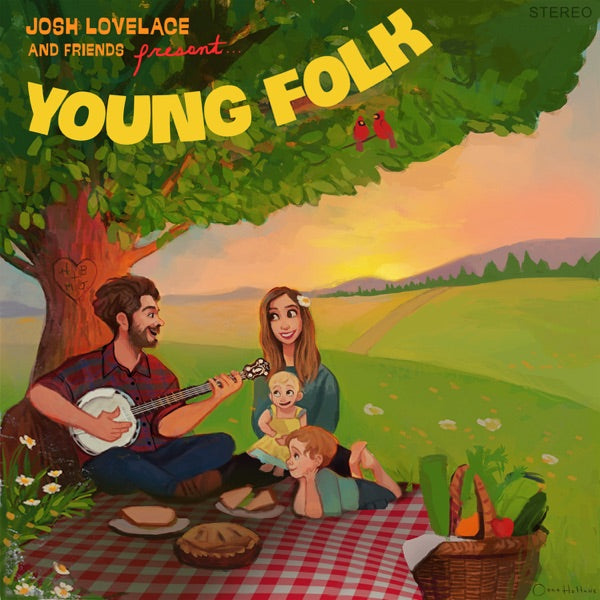 Josh Lovelace and Friends present Young Folk CD