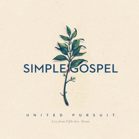 United Pursuit: Simple Gospel (Live) CD