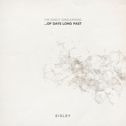 Eisley: I'm Only DreamingÉOf Days Long Past Indie Exclusive Opaque Pink Vinyl LP