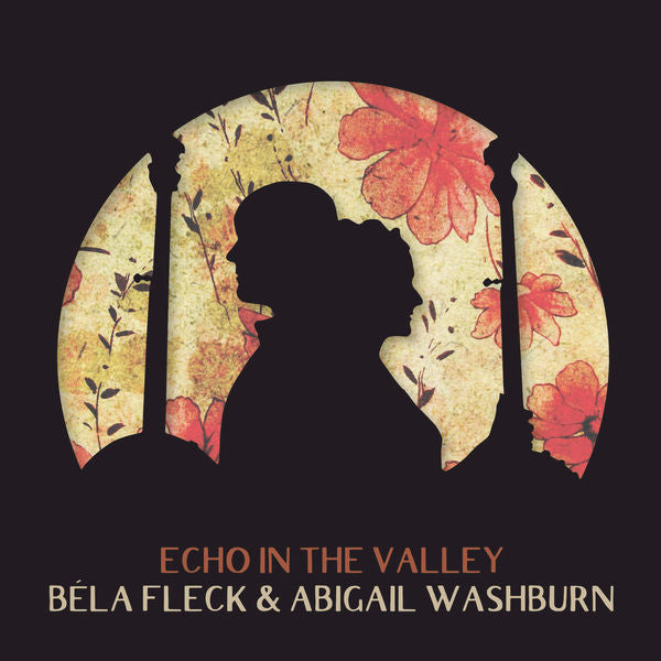 Bela Fleck & Abigail Washburn: Echo In The Valley CD