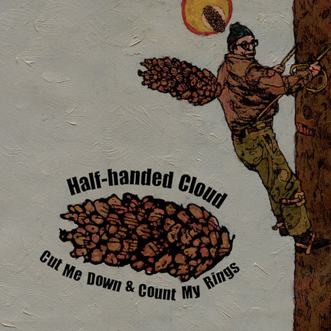 Half-Handed Cloud: Cut Me Down & Count My Rings CD