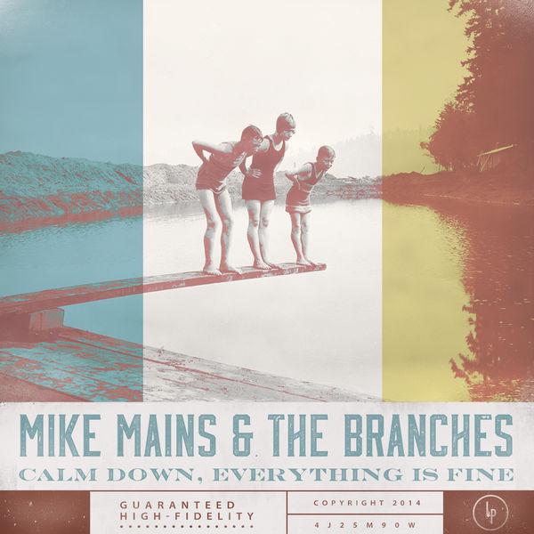 Mike Mains & the Branches: Calm Down, Everything Is Fine CD
