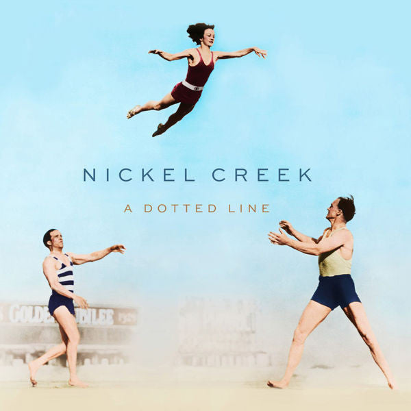 Nickel Creek: A Dotted Line Vinyl LP