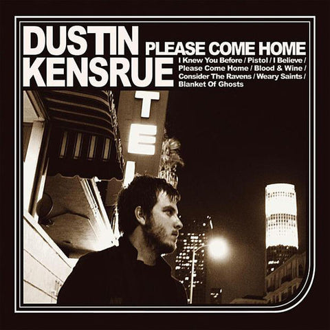 Dustin Kensrue: Please Come Home CD