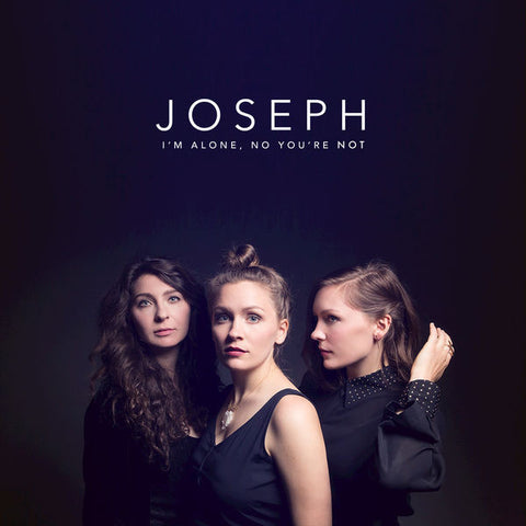 Joseph: I'm Alone, No You're Not Vinyl LP