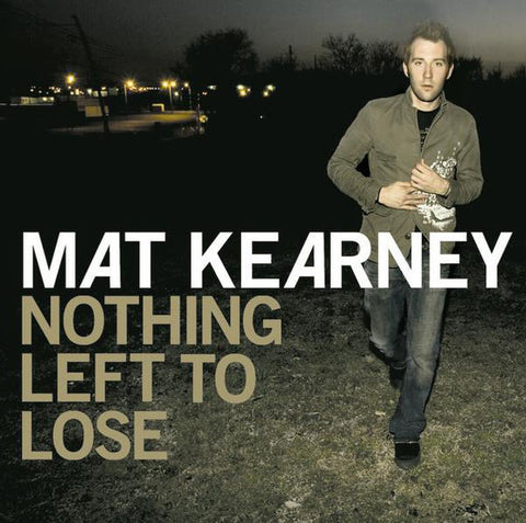 Mat Kearney: Nothing Left To Lose CD
