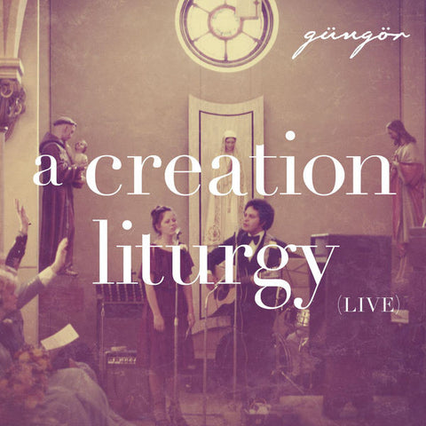 Gungor: A Creation Liturgy Live CD