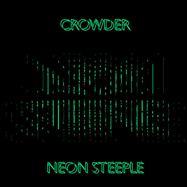 Crowder: Neon Steeple CD