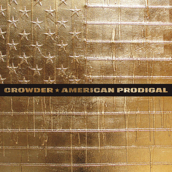 Crowder: American Prodigal Deluxe CD