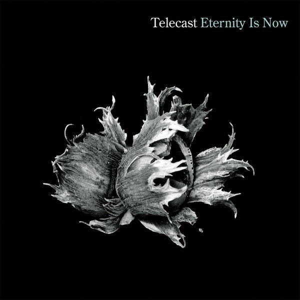Telecast: Eternity Is Now CD