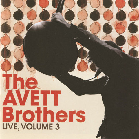 The Avett Brothers: Live, Vol. 3 CD