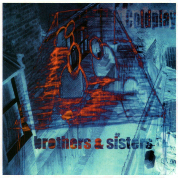 Coldplay: Brothers & Sisters CD