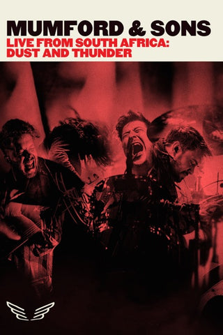 Mumford & Sons: Live From South Africa - Dust and Thunder DVD