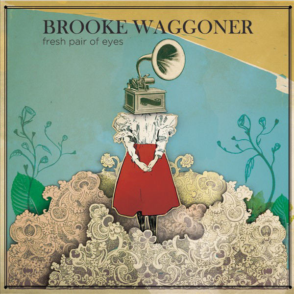 Brooke Waggoner: Fresh Pair of Eyes CD